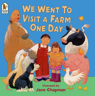 We Went to Visit a Farm One Day - Chapman, Jane