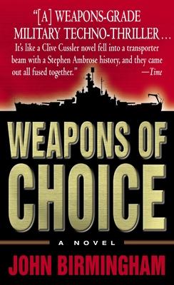 Weapons of Choice - Birmingham, John