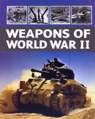 Weapons of World War II - Parragon
