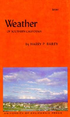 Weather of Southern California - Bailey, Harry P