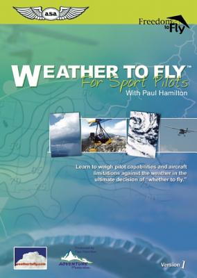 Weather to Fly for Sport Pilots - Hamilton, Paul