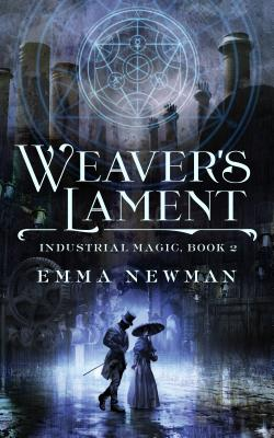 Weaver's Lament - Newman, Emma
