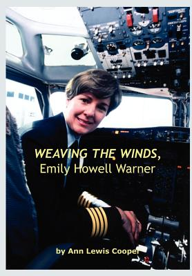 Weaving the Winds, Emily Howell Warner - Cooper, Ann Lewis