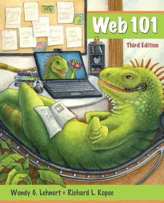 Web 101 - Lehnert, Wendy G, and Kopec, Richard L