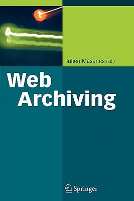 Web Archiving - Masanes, Julien (Editor)