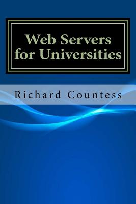 Web Servers for Universities - Countess, Richard