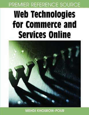 Web Technologies for Commerce and Services Online - Khosrow-Pour, Mehdi