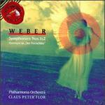 Weber: Symphonies Nos. 1 & 2; Overture to Der Freischütz