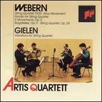 Webern: String Quartet 1905; Slow Movement; Rondo; 5 Movements, Op. 5; Bagatelles, Op. 9; String Quratet, Op. 28; Gie