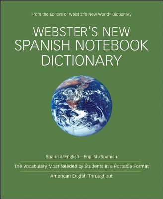 Webster's New Spanish Notebook Dcitionary -