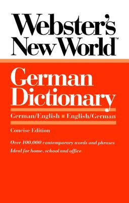 Webster's New World German Dictionary, Concise Edition - Kopleck, Horst, and Terrel, Peter