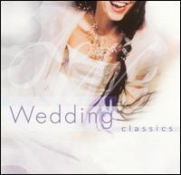 Wedding Classics: The Ideal Soundtrack for a Great Wedding Celebration - Aquarius; Christopher Warren-Green (violin); Gillian Weir (organ); London Classical Players; Monika Frimmer (soprano);...