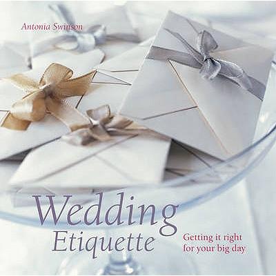 Wedding Etiquette - Swinson, Antonia