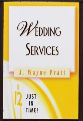 Wedding Services - Pratt, J. Wayne