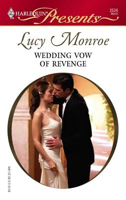 Wedding Vow of Revenge - Monroe, Lucy