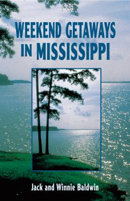 Weekend Getaways in Mississippi - Baldwin, Jack