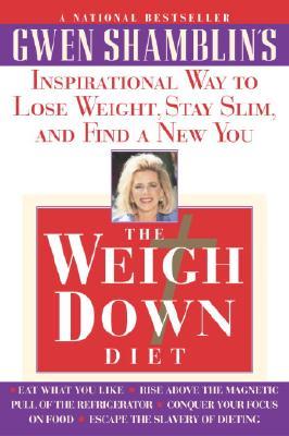 Weigh Down Diet - Shamblin, Gwen