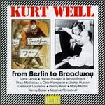 Weill: From Berlin to Broadway