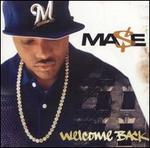 Welcome Back - Mase