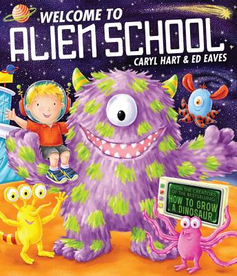 Welcome to Alien School - Hart, Caryl