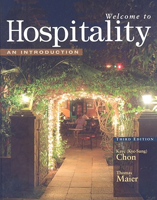 Welcome to Hospitality: An Introduction - Chon, Kaye (Kye-Sung)