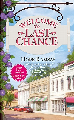 Welcome to Last Chance - Ramsay, Hope