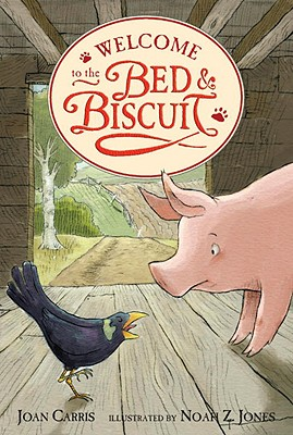 Welcome to the Bed & Biscuit - Carris, Joan