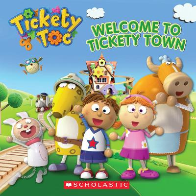 Welcome to Tickety Town - Holmes, Anna