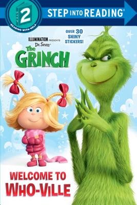 Welcome to Who-Ville (Illumination's the Grinch) - Tillworth, Mary
