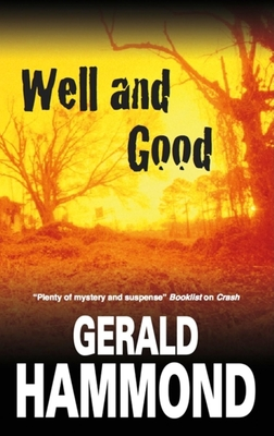 Well and Good - Hammond, Gerald
