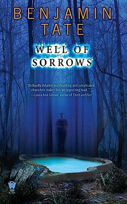 Well of Sorrows - Tate, Benjamin