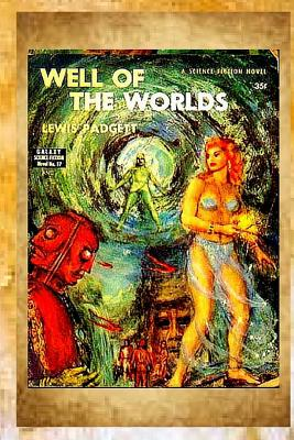 Well of the worlds - Padgett, Lewis
