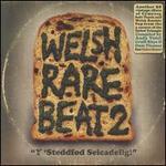Welsh Rare Beat, Vol. 2