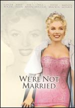 We're Not Married - Edmund Goulding
