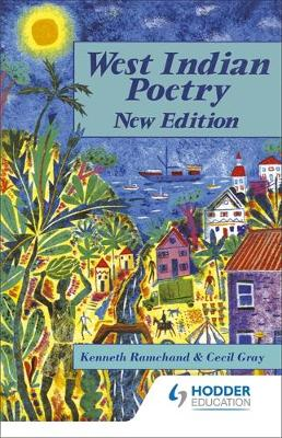 West Indian Poetry - An Anthology for Schools - Gray, Cecil, and Ramchand, Kenneth