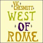 West of Rome [Bonus Tracks]