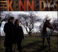 West - The Kennedys