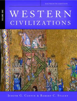 Western Civilizations, Volume 1 - Coffin, Judith