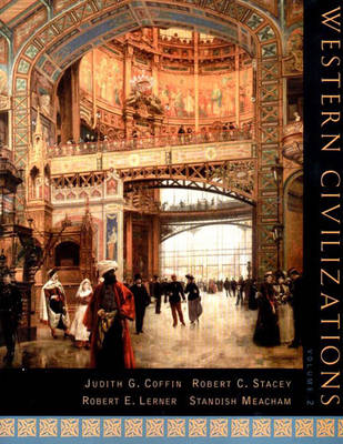 Western Civilizations - Coffin, Judith G, and Stacey, Robert C, and Lerner, Robert E