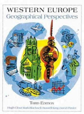 Western Europe: Geographical Perspectives - Clout, Hugh, and Blacksell, Mark, and Pinder, David