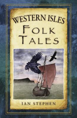Western Isles Folk Tales - Stephen, Ian