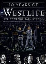 Westlife: 10 Years of Westlife - Live