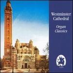 Westminister Cathedral Organ Classics