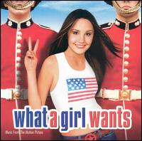 What a Girl Wants - Original Soundtrack