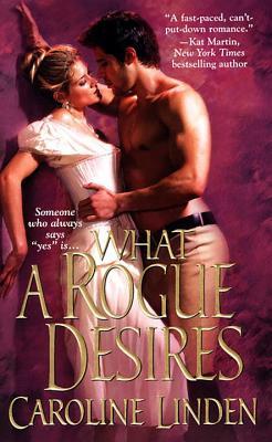 What a Rogue Desires - Linden, Caroline