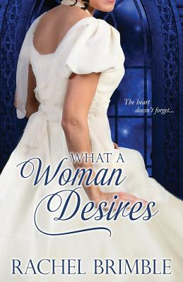 What a Woman Desires - Brimble, Rachel