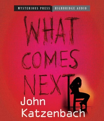 What Comes Next - Katzenbach, John, and Roberts, Wiliam (Read by)