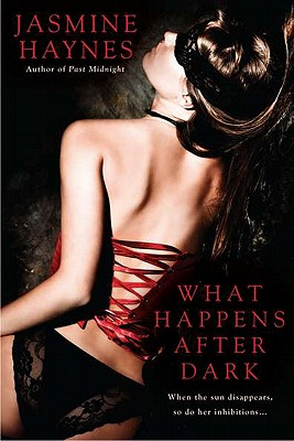 What Happens After Dark - Haynes, Jasmine