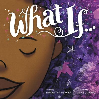 What If... - Berger, Samantha