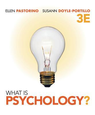 What Is Psychology? - Pastorino, Ellen E, and Doyle-Portillo, Susann M